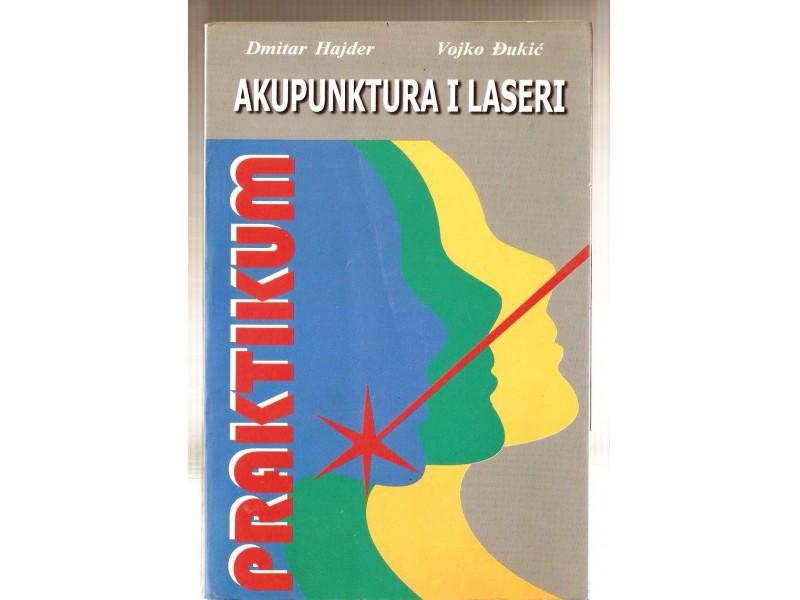 Dmitar Hajder i Vojko Djukic - Akupunktura i laseri