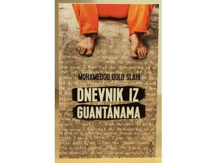 Dnevnik iz Guantanama - Mohamedou Ould Slahi