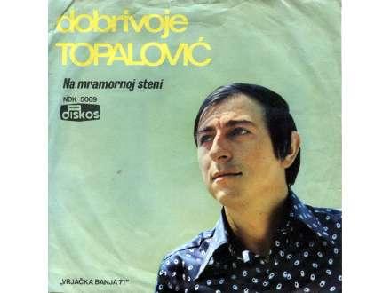 Dobrivoje Topalović - Na Mramornoj Steni