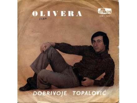 Dobrivoje Topalović - Olivera