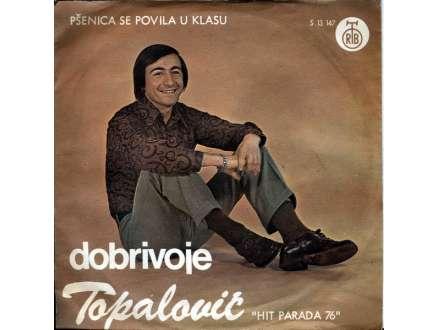 Dobrivoje Topalović - Pšenica Se Povila U Klasu