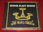 Dog Eat Dog ‎– All Boro Kings (CD), USA