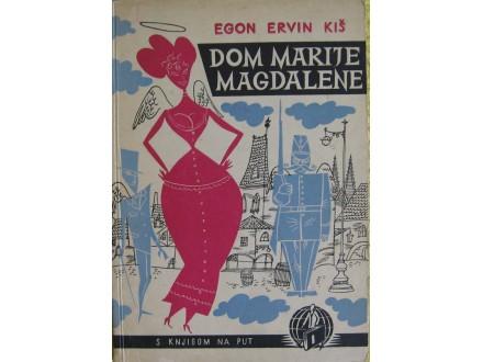 Dom Marije Magdalene  Egon Ervin Kiš