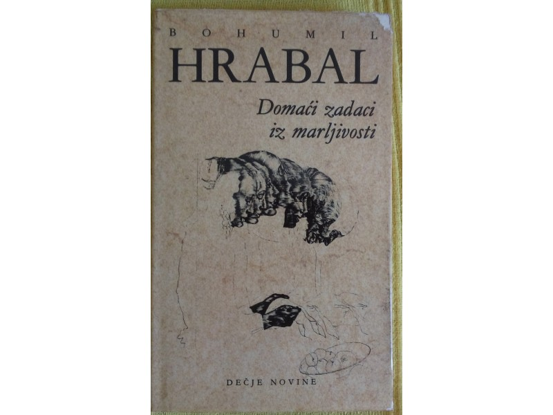 Domaći zadaci iz marljivosti  Bohumil Hrabal