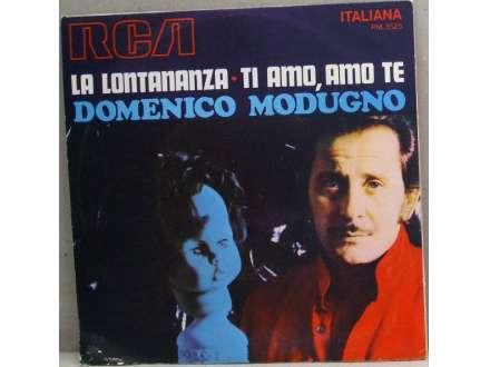 Domenico Modugno - La Lontananza / Ti Amo, Amo Te