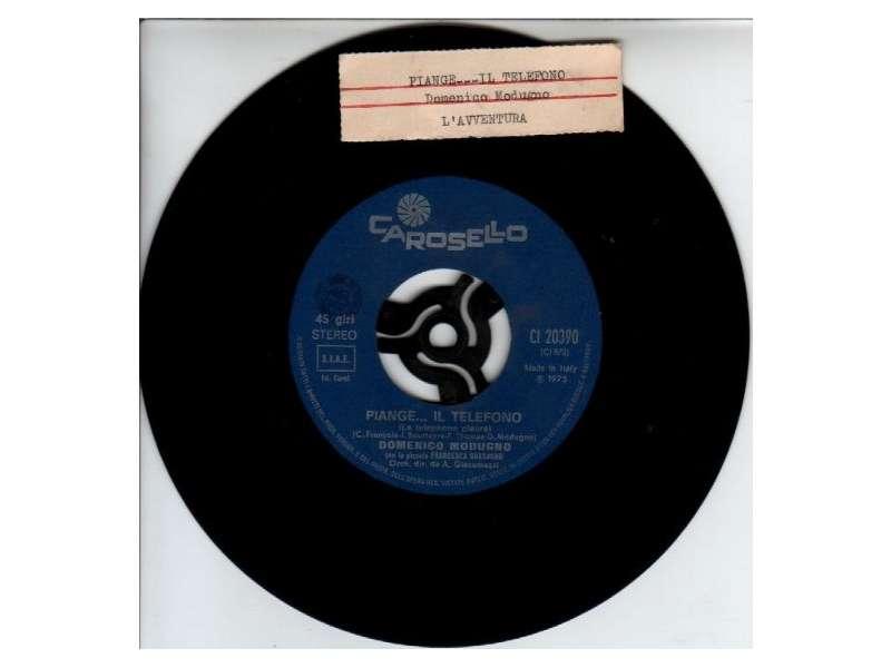 Domenico Modugno - Piange...Il Telefono (Le Telephone Pleure) / L`Avventura