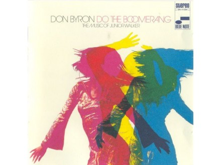 Don Byron - Do The Boomerang : The Music Of Junior Walker