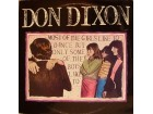 Don Dixon – Most Of The Girls Like To Dance But Only S