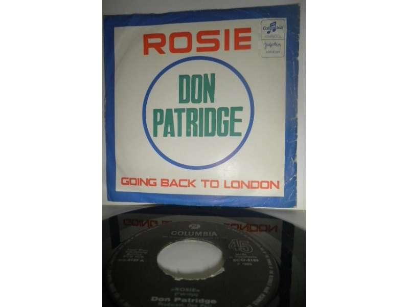 Don Patridge - Rosie / Going Back To London