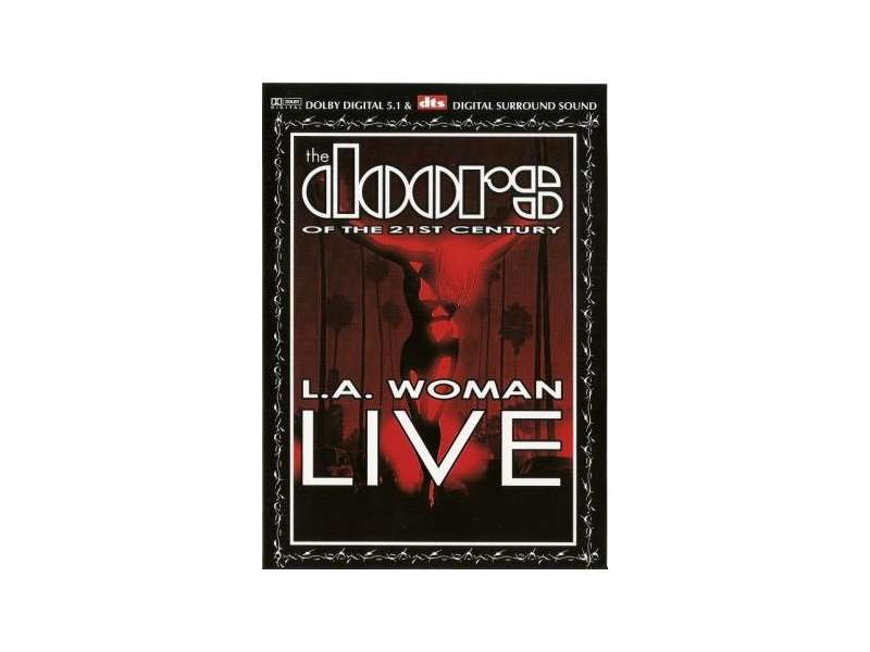 Doors Of The 21st Century, The - L.A. Woman Live