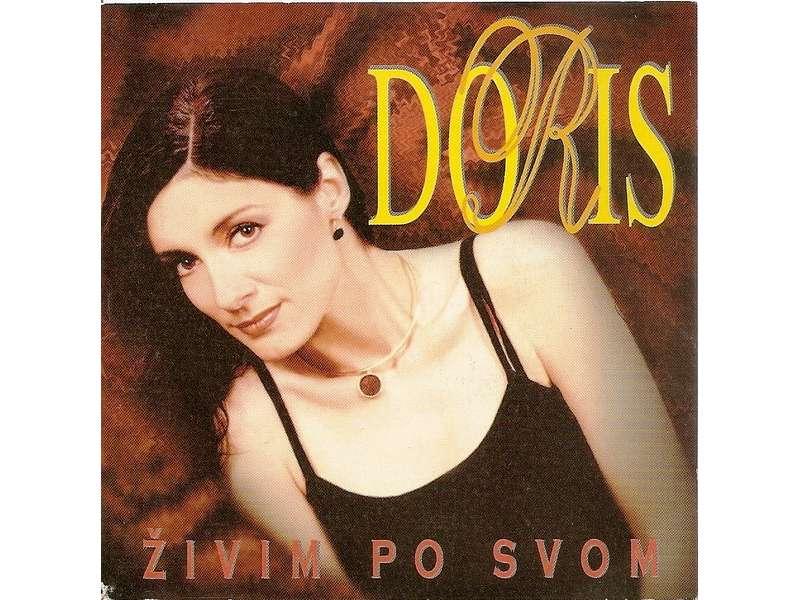 Doris Dragović - Živim Po Svom