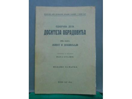 Dositej Obradović život i doživljaji  Vasa Stajić 1940.