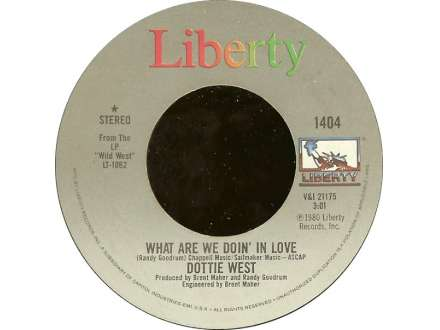Dottie West - What Are We Doin` In Love / Choosin` Means Losin`