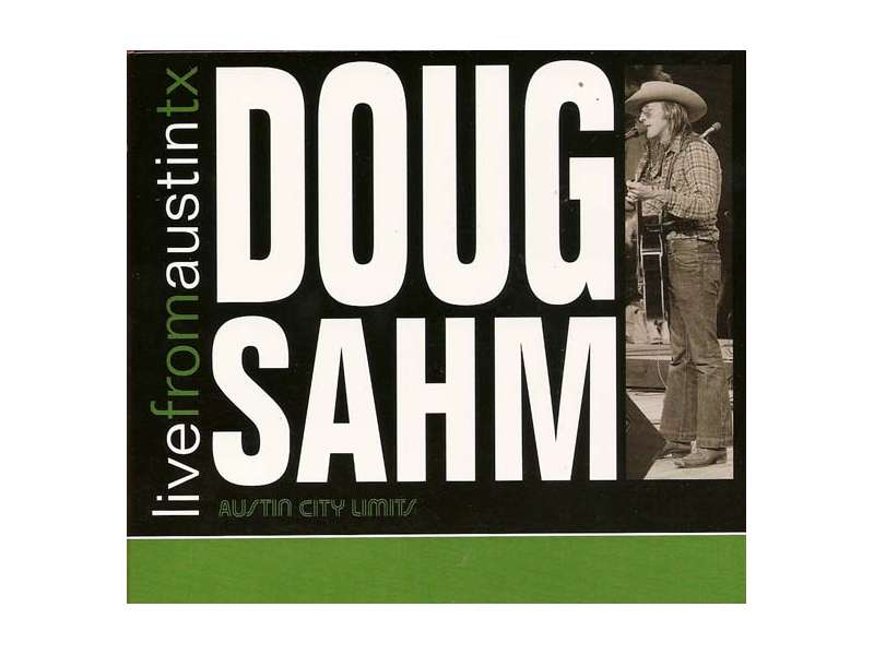 Doug Sahm - Live From Austin