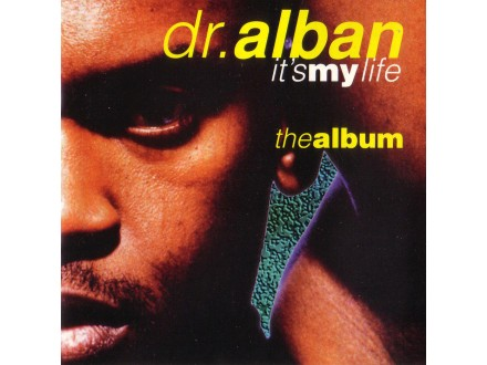 Dr. Alban - It`s My Life - The Album