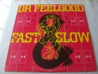 Dr.Feelgood-Fast Woman And Slow Horses