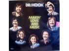 Dr. Hook ‎– Makin` Love And Music