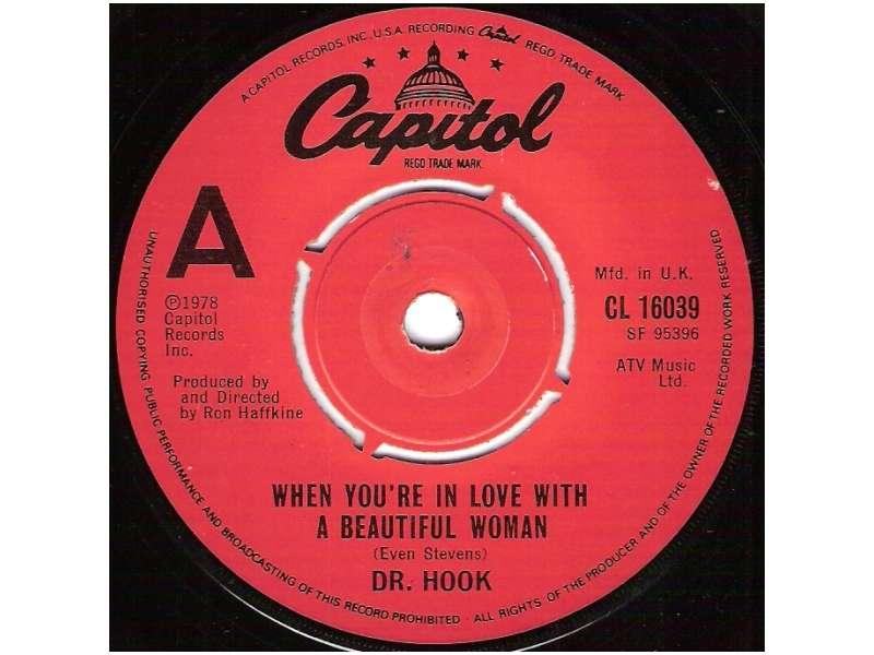 Dr. Hook - When You`re In Love With A Beautiful Woman