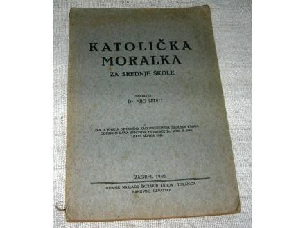 Dr. Mijo Selec - Katolička moralka...iz 1940.