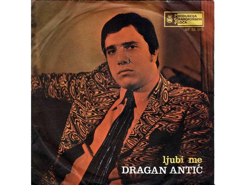 Dragan Antić - Ljubi Me
