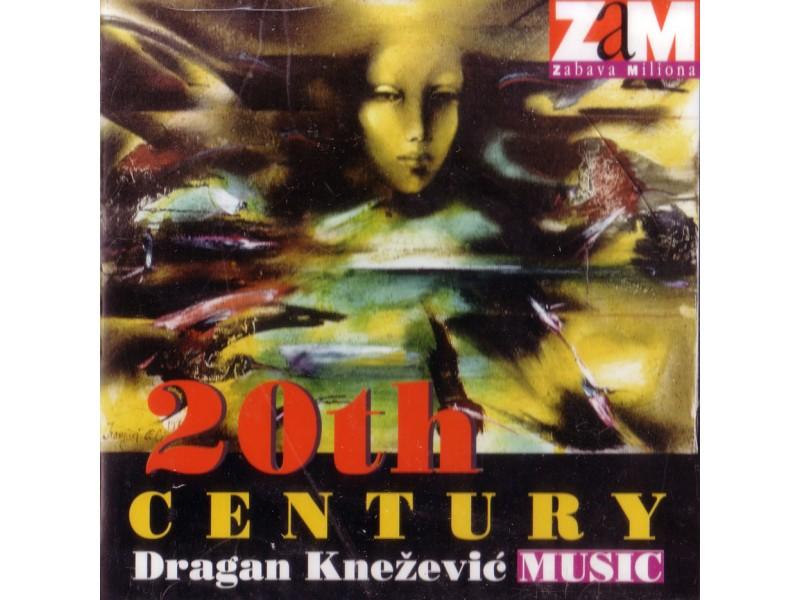Dragan Knežević (2), Beogradska Filharmonija, Angel Šurev - 20th Century