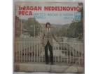 Dragan Nedeljkovic Peca - Ostacu nocas u krcmi staroj