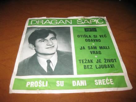 Dragan Šapić - Prošli su dani sreće
