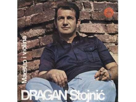 Dragan Stojnić - Maestro I Violina
