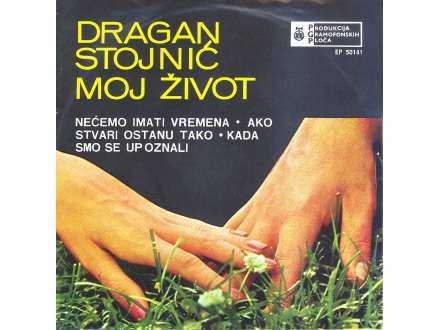 Dragan Stojnić - Moj Život