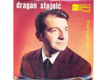 Dragan Stojnić - Život Kojim Živim