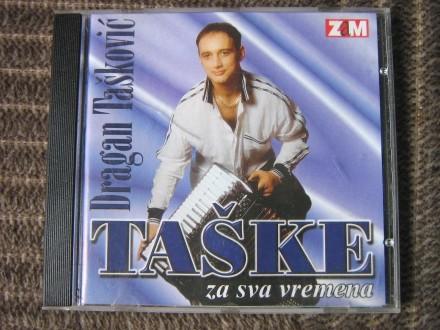 Dragan Tašković Taške - Za sva vremena