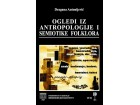 Dragana Antonijević - Ogledi iz antropologije i semioti