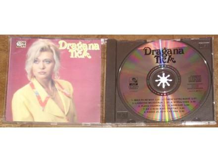 Dragana Tica - Imao Pa Nemao