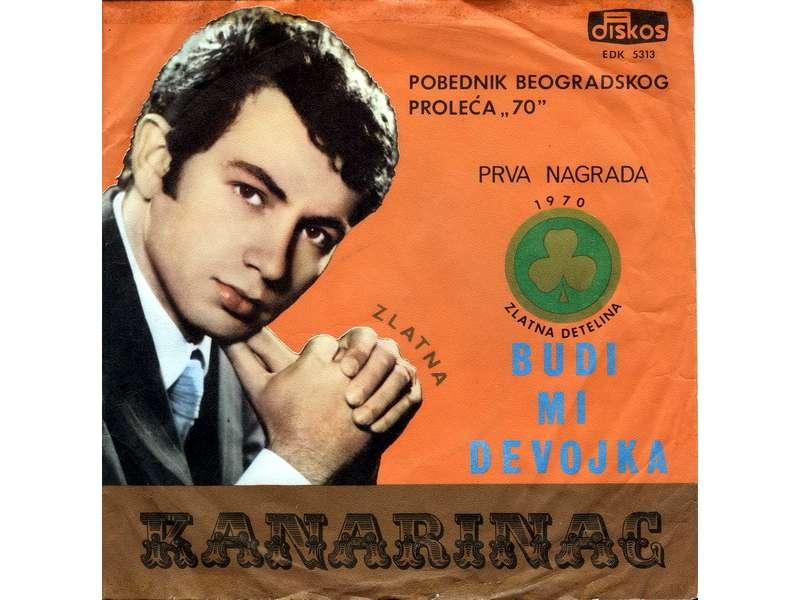 Dragoslav Mihajlović - Kanarinac - Budi Mi Devojka