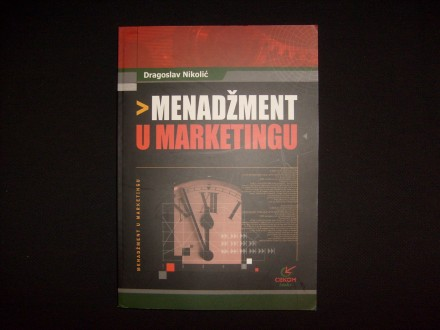 Dragoslav Nikolić, MENADŽMENT U MARKETINGU