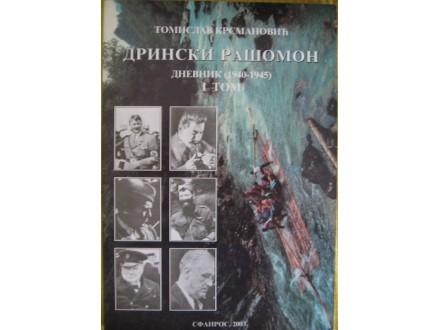 Drinski rašomon I tom Dnevnik (1940-1945)  Krsmanović