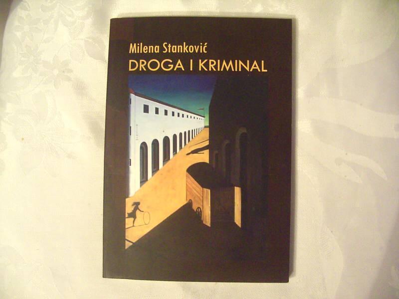 Droga i kriminal, Milena Stanković