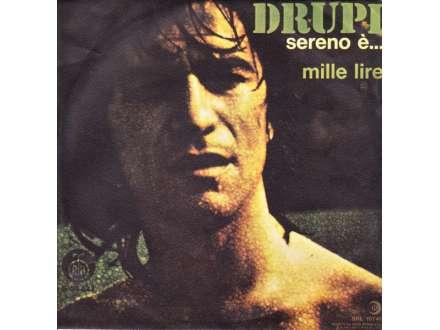 Drupi (2) - Sereno È... / Mille Lire
