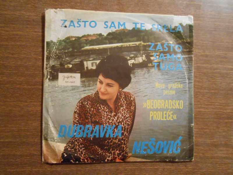 Dubravka Nešović - Zašto Sam Te Srela / Zašto Samo Tuga