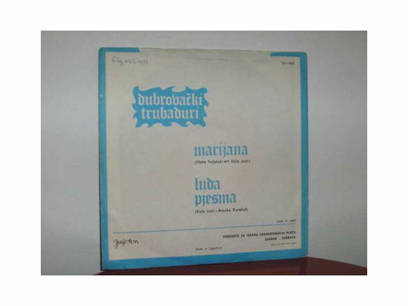 Dubrovački Trubaduri - Marijana  / Luda pjesma