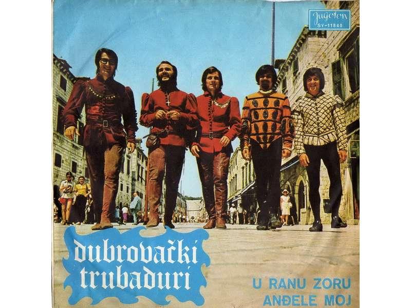Dubrovački Trubaduri - U Ranu Zoru / Anđele Moj