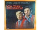 Duet Bosa Ovuka I Rade Bogićević – Dobro Veče, Komšini