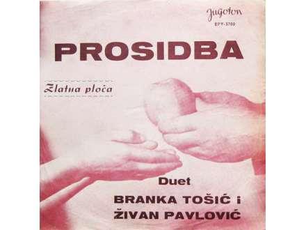 Duet Branka Tošić - Živan Pavlović - Prosidba