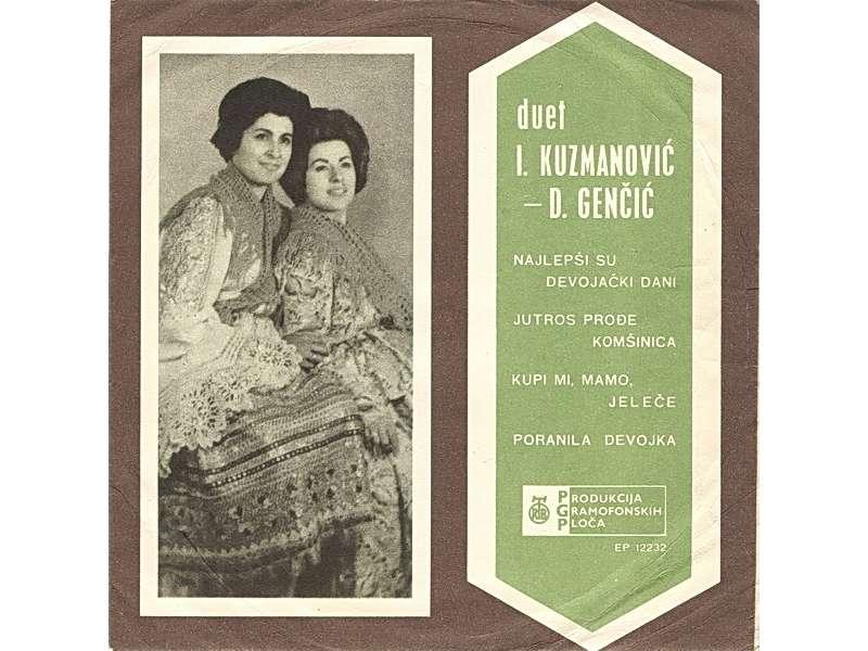 Duet I. Kuzmanović - D. Genčić - Najlepši Su Devojački Dani