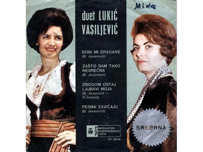 Duet Lukić - Vasiljević - Dođi Mi Dragane