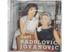 Duet  Radulovic  Jovanovic - Ja sam cura djavolasta