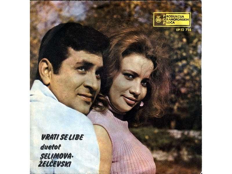 Duet Selimova - Želčeski - Vrati Se Libe