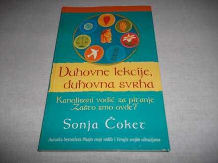 Duhovne lekcije,duhovna svrha - Sonja Čoket