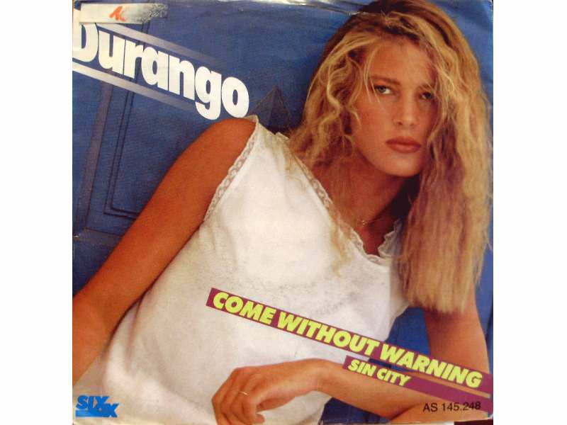 Durango (2) - Come Without Warning
