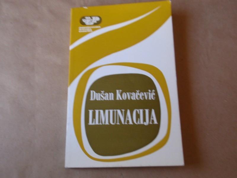 Dušan Kovačević - LIMUNACIJA